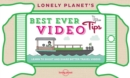 Lonely Planet's Best Ever Video Tips - Book
