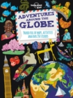 Adventures Around the Globe : Packed Full of Maps, Activities and Over 250 Stickers - Book