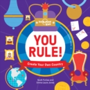 You Rule! : Create Your Own Country - Book