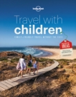 Travel with Children : The Essential Guide for Travelling Families - Book