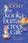 The Kookaburra Creek Cafe - eBook