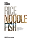 Rice, Noodle, Fish : Deep Travels Through Japan's Food Culture - Book