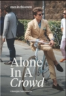 Men In This Town: Alone In A Crowd - Book