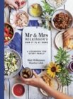 Mr & Mrs Wilkinson's How it is at Home : A cookbook for every family - Book