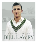 Bill Lawry: Chasing a century - Book