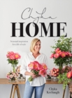 Chyka Home : Seasonal Inspiration for a Life of Style - Book