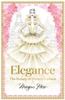 Elegance: The Beauty of French Fashion - Book