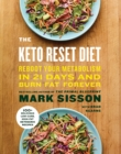 The Keto Reset Diet : Reboot Your Metabolism in 21 Days and Burn Fat Forever - Book
