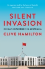 Silent Invasion : China's influence in Australia - Book