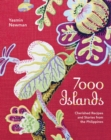 7000 Islands : Cherished Recipes and Stories from the Philippines - Book