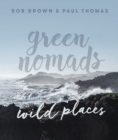 Green Nomads Wild Places - Book
