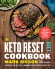 The Keto Reset Diet Cookbook : 150 Low-Carb, High-Fat Ketogenic Recipes to Boost Weight Loss - Book