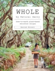 Whole : Down-to-earth plant-based wholefood recipes - Book