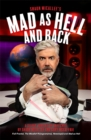 Mad as Hell and Back : A Silver Jubilee of Sketches by Shaun Micallef and Gary McCaffrie - Book