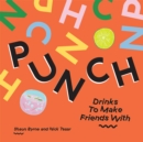 Punch : Drinks To Make Friends With - Book