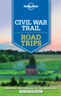 Lonely Planet Civil War Trail Road Trips - Book
