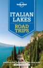 Lonely Planet Italian Lakes Road Trips - Book