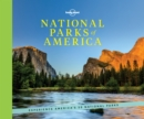 National Parks of America : Experience America's 59 National Parks - Book