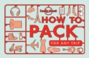 How to Pack for Any Trip - Book