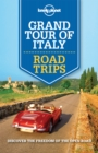 Lonely Planet Grand Tour of Italy Road Trips - eBook