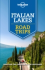 Lonely Planet Italian Lakes Road Trips - eBook