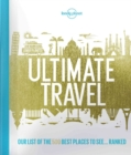 Lonely Planet's Ultimate Travel - Book