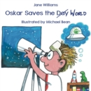 Oskar Saves the World - eBook