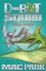 Sky High : D-Bot Squad 2 - Book