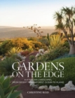 Gardens on the Edge : A journey through Australian landscapes - Book
