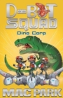 Dino Corp: D-Bot Squad 8 - Book