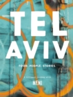Tel Aviv : Food. Stories. People - Book