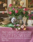 The Land Gardeners : Cut Flowers - Book