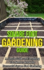 Square Foot Gardening Guide : A simple guide on everything you need to know for successful square foot gardening - eBook