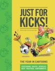 Just for Kicks : The Year in Cartoons - Book