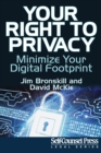 Your Right To Privacy : Minimize Your Digital Footprint - eBook