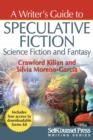 A Writer's Guide to Speculative Fiction: Science Fiction and Fantasy - eBook