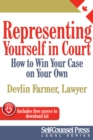 Representing Yourself In Court (CAN) : How to Win Your Case on Your Own - eBook