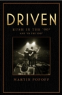 Driven: Rush In The 90s And 'in The End' - Book