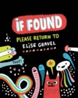 If Found Please Return to Elise Gravel - Book