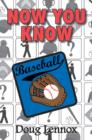Now You Know Baseball - eBook