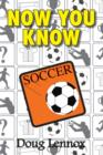 Now You Know Soccer - eBook