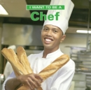 I Want To Be a Chef - Book