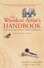 The Woodcut Artist's Handbook : Techniques and Tools for Relief Printmaking - eBook
