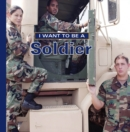 I Want to Be a Soldier - eBook