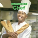 I Want to Be a Chef - eBook