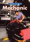 I Want To Be A Mechanic - eBook