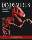 Dinosaurus : The Complete Guide to Dinosaurs - Book