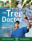 Tree Doctor: A Guide to Tree Care and Maintenance - Book