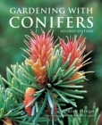 Gardening with Conifers - Book