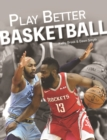 Play Better Basketball - Book